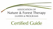 Association of Nature & Forest Therapy Guides & Programs - Certified Guide